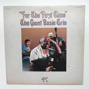 For the First Time / The Count Basie Trio  --  LP 33 giri - Made in Japan - PABLO - MW 2112 - LP APERTO