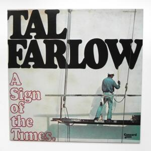 A Sign of the Times / Tal Farlow  --  LP 33 giri - Made in Japan - CONCORD JAZZ - LCJ-2018 - LP APERTO