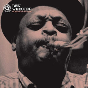Ben Webster - Gone With the Wind  - Lp 33 giri 180g Made in USA e stampato in Germany - ORG - SIGILLATO
