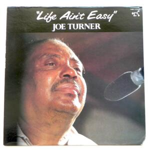 Life Ain't Easy / Joe Turner  --  LP 33 rpm  - Made in USA - PABLO - 2310-883 - OPEN LP