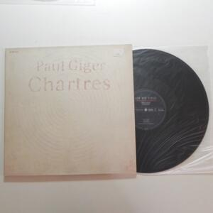 Chartres / Paul Ciger   -- LP 33 giri - Made in Germany - ECM - LP APERTO