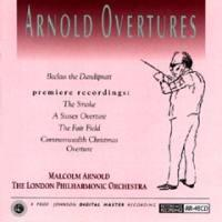 Arnold Overtures / Malcom Arnold & The London Philharmonic Orchestra  --  CD Made in USA