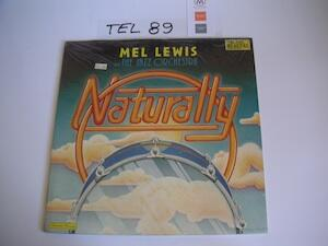 Naturally / Mel Lewis and the Jazz Orchestra