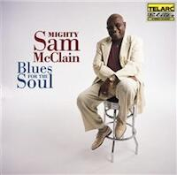 Blues for the Soul / Mighty Sam McClain  -- CD