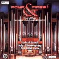 Pomp & Pipes! Powerful music for Organ, winds, brass & percussion / Paul Riedo, organ F Fennell & Dallas Wind Symphony - HDCD CD