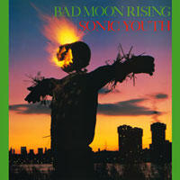 Sonic-Youth / Bad Moon Rising