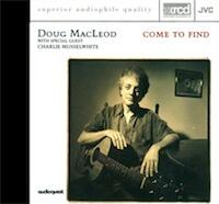 Come to Find / Doug MacLeod - XRCD