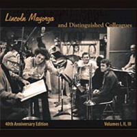 Volumes I, II, III / Lincoln Mayorga and Distinguished Colleagues  --  Doppio CD Made in USA