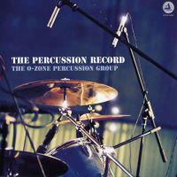 The Percussion Record / The O-Zone Percussion Group  --  LP 33 giri 180 gr. Made in EU