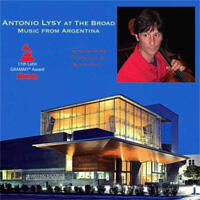 Antonio Lysy at The Broad - Music From Argentina / Ginastera, Piazzolla, Schifrin - LP 33 giri vinile 180 gr. Made in USA