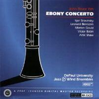 DePaul University Jazz & Wind Ensembles - EBONY CONCERTO  --  CD Made in USA
