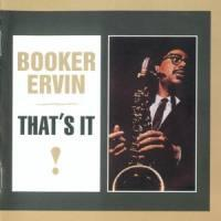 That's It / Booker Ervin