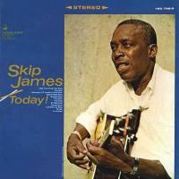 Today! / Skip James