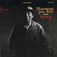 Today! / Mississippi J. Hurt