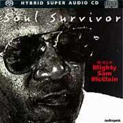 Mighty Sam McClain - Soul Survivor The Best of  --  SACD ibrido