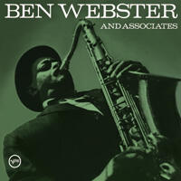 Ben Webster and Associates / Ben Webster  -- Doppio LP a 45 giri su vinile 180 grammi Made in USA