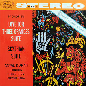 Love For Three Oranges, Scythian Suite - Prokofiev / Antal Dorati & London Symphony Orchestra  --  Doppio LP a 45 giri 180 gr. Made  in USA