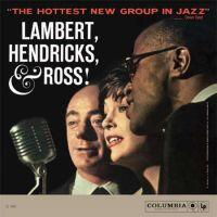 Lambert, Hendricks & Ross /