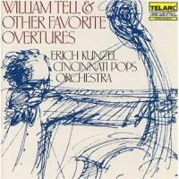 William tell & Other Favorite Overtures / Erich Kunzel & Cincinnati Pops Orchestra  --  CD Made in USA by Telarc - SEALED