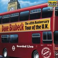 The 40th Anniversary Tour of The U.K. / Dave Brubeck  --  CD Made in USA